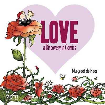 Love - A Discovery In Comics by Margreet de Heer