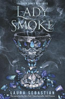 Lady Smoke: ASH Princess 2 by Laura Sebastian
