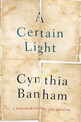Certain Light by Kaye Baillie
