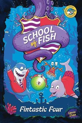 SCHOOL OF FISH FINTASTIC FOUR book