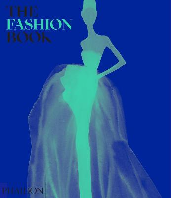 The Fashion Book by Phaidon Editors