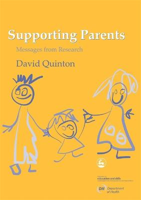 Supporting Parents by David Quinton