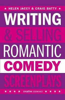 Writing And Selling - Romantic Comedy Screenplays book