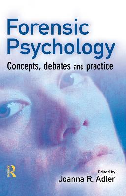 Forensic Psychology by Joanna R. Adler