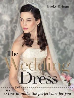 The wedding dress by Becky Drinan