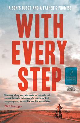 With Every Step: A Son's Quest And A Father's Promise book