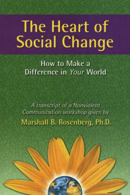 Heart of Social Change by Rosenberg