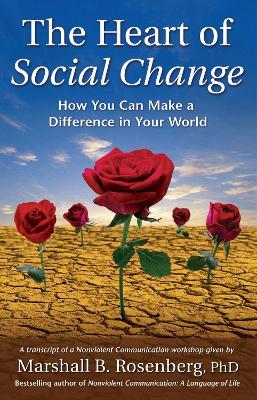 Heart of Social Change by Rosenberg