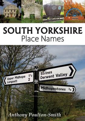 South Yorkshire Place Names by Anthony Poulton-Smith