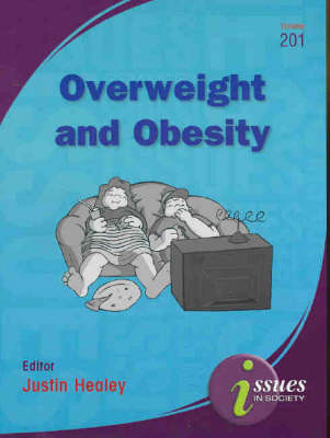 Overweight and Obesity by Justin Healey