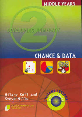 Developing Numeracy 2: Chance & Data by Hilary Koll