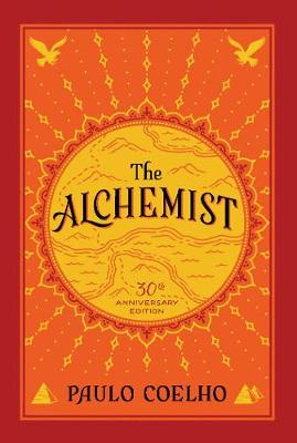 The Alchemist [30th Anniversary Edition] by Paulo Coelho