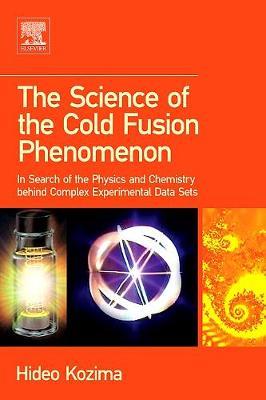 Science of the Cold Fusion Phenomenon book