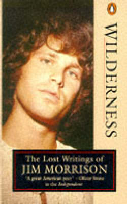 Wilderness: Lost Writings of Jim Morrison by Jim Morrison