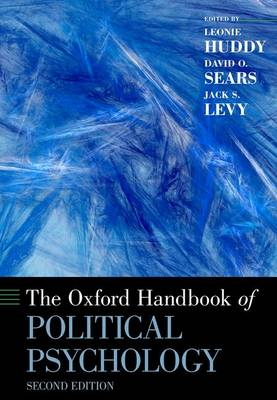 Oxford Handbook of Political Psychology by Jack S. Levy