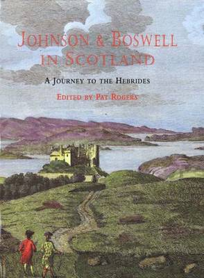 Johnson and Boswell in Scotland by Samuel Johnson