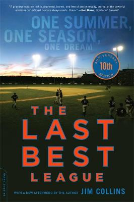 The Last Best League, 10th anniversary edition by Jim Collins