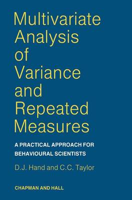 Multivariate Analysis of Variance for Behavioural Scientists by David J. Hand