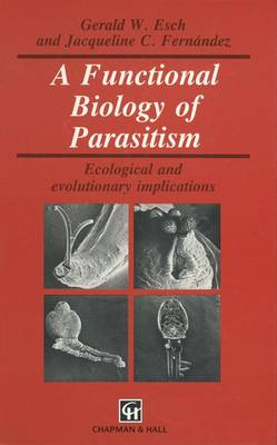 Functional Biology of Parasitism by Gerald Esch