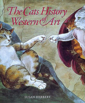 The Cats History of Western Art by Susan Herbert