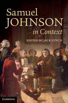 Samuel Johnson in Context by Jack Lynch