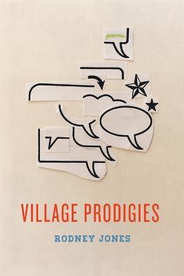 Village Prodigies by ,Rodney Jones