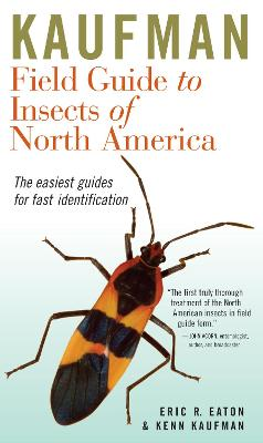 Kaufman Field Guide to Insects of North America by Eric R Eaton