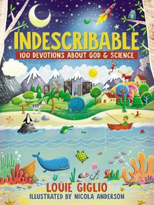 Indescribable by Louie Giglio