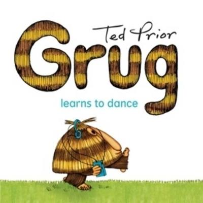 Grug Learns to Dance book