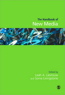 Handbook of New Media by Leah A. Lievrouw