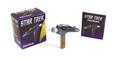 Star Trek: Light-Up Phaser by Running Press