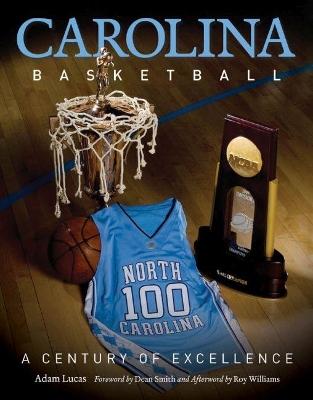 Carolina Basketball by Adam Lucas