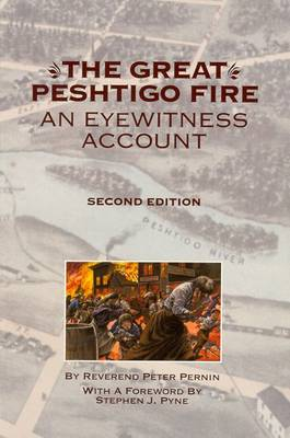 The Great Peshtigo Fire by Peter Pernin
