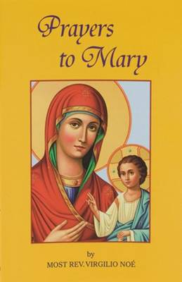 Prayers to Mary by Virgilio Noe