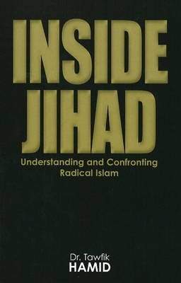 Inside Jihad by Tawfik Hamid