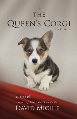 The Queen's Corgi by David Michie