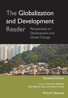 The Globalization and Development Reader by J. Timmons Roberts