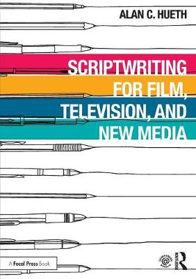 Scriptwriting for Film, Television and New Media book