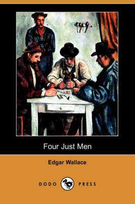 Four Just Men (Dodo Press) book