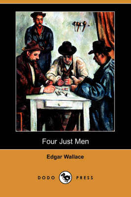 Four Just Men (Dodo Press) book