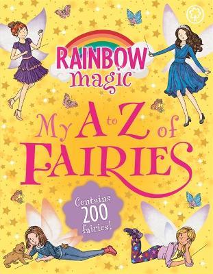 Rainbow Magic: My A to Z of Fairies by Daisy Meadows