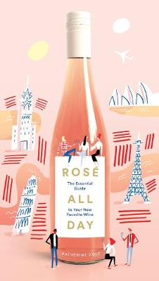 Rose All Day by Katherine Cole