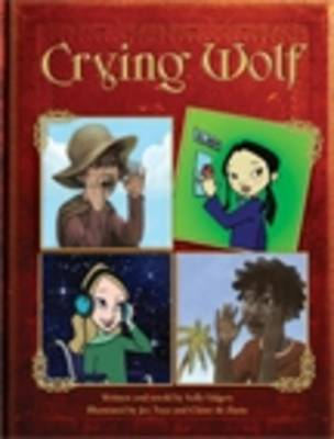 C and C: Boy Who Cried Wolf by Sally Odgers