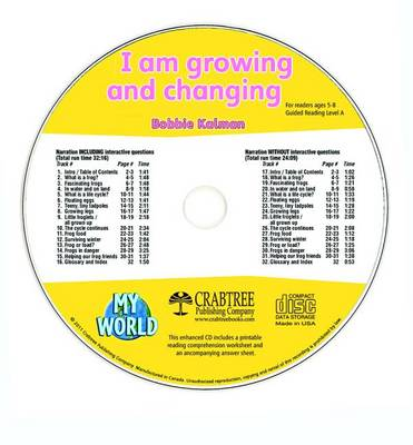 I Am Growing and Changing - CD Only by Bobbie Kalman