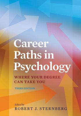 Career Paths in Psychology by Robert J. Sternberg