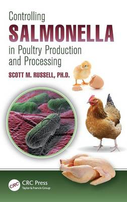 Controlling Salmonella in Poultry Production and Processing by Scott M. Russell, Ph.D.