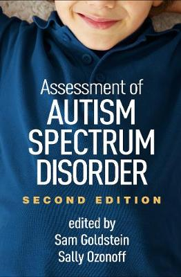 Assessment of Autism Spectrum Disorders, Second Edition by Sam Goldstein