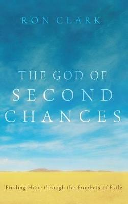 God of Second Chances by Ron Clark