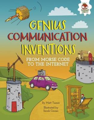Genius Communication Inventions Genius Communication Inventions by Matt Turner