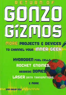 Return of Gonzo Gizmos by Simon Quellen Field